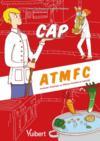 CAP ATMFC ; assistant technique en milieux familial et collectif