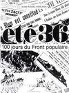 Ete 36 ; 100 Jours Du Front Populaire