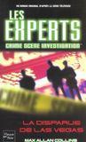Les experts t.2 ; la disparue de Las Vegas
