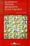 La diaspora chinoise, géographie d'une migration