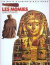 Les momies ; corps d'éternité