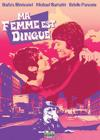 DVD &amp; Blu-ray - Ma Femme Est Dingue