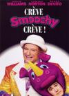 DVD & Blu-ray - Crève Smoochy, Crève !