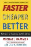 Livres - Faster Cheaper Better - The 9 Levers For Transforming How Work Gets Done