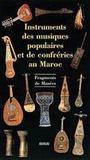 Les instruments des musiques populaires du maroc