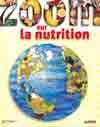 Zoom Sur La Nutrition