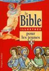 La Bible Illustree Pour Les Jeunes