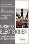Livres - Machines electriques ; bts iut cnam ; t.1 ; transformateurs reseaux electriques