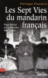 Livres - Les Sept Vies Du Mandarin Francais