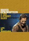 DVD & Blu-ray - Springsteen, Bruce & The E Street Band - Live In Barcelona
