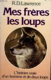 Mes Freres Les Loups
