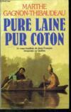 Pure Laine Pur Coton
