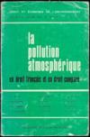 LA POLLUTION ATMOSPHÉRIQUE EN DROIT FRANÇAIS ET EN DROIT COMPARÉ, coll. Droit et économie de l'environnement