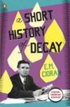 Livres - A short history of decay