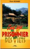 Livres - Cinq ans prisonier chez les viets