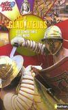 Les Gladiateurs, Des Combattants Sans Merci