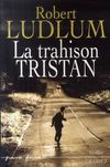 Livres - La Trahison Tristan