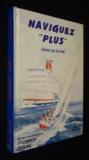 Naviguez Plus. Libres Sur La Mer...
