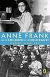 Livres - Anne Frank and the Children of the Holocaust