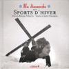 Un Dimanche Aux Sports D'Hiver