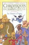 Chroniques du marais qui pue t.1 ; la chasse à l'ogre
