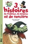 Trois Histoires De Magicien De Dragons Et De Sorciere