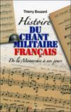 Histoire Du Chant Militaire Francais