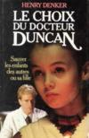 Livres - &quot;Le choix du Docteur Duncan&quot;