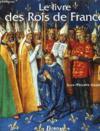 Le Livre Des Rois De France