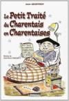 Le petit traité du charentais t.1 ; en charentaises