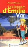 Les sentiers d'Emilie dans le Var
