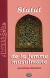 Statut de la femme musulmane ; question-réponse