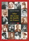 Atlas Des Noms De Famille En France
