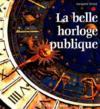 La Belle Horloge Publique