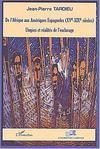 De L'Afrique Aux Ameriques Espagnoles ; Utopies Et Realites De L'Esclavage