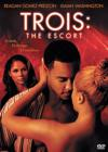 DVD & Blu-ray - Trois: The Escort