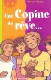 Livres - Une copine de reve...