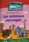 Je M'Amuse Avec... ; Les Animaux Sauvages