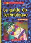 Le Guide Du Technologue