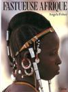 Fastueuse afrique