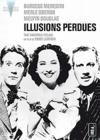 DVD &amp; Blu-ray - Illusions Perdues