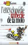 Joe bar team ; l'encyclopédie imbécile de la moto