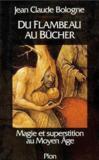 Du Flambeau Au Bucher