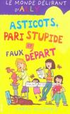 Livres - Le monde delirant d'Ally t.12 ; asticots, pari stupide et faux depart