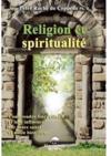 Religion et spiritualité ; comprendre leurs rôles et leur influence sur notre santé et notre bien-être