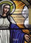 Livres - La guérison par l'invocation des saints
