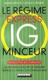 Livres - Le régime express ig minceur ; 100 recettes minceur en 15 minutes, la nouvelle façon de maigrir grâce à l'index glycémique bas