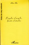 Peuples D'Argile ; Forets D'Etoiles