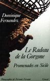 Livres - Le radeau de la Gorgone ; promenades en Sicile