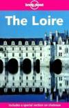 The Loire ; 2e Edition